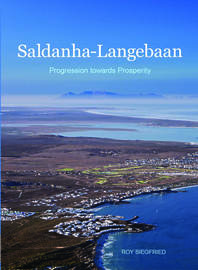 Saldanha-Langebaan - Progression towards Prosperity